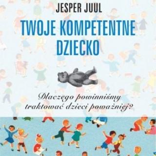 Wszystkim rodzicom poszukującym właściwej drogi w wychowaniu polecamy książki Jespera Juula